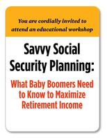 Savvy Social Security Planning Workshop for Baby Boomer...