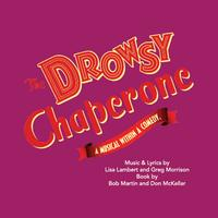 The Drowsy Chaperone Wednesday Performance