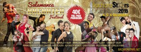 SALAMANCA BACHATEA FESTIVAL 2015 + FINAL BACHATASTARS...