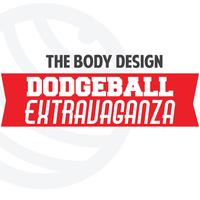 The Body Design Dodgeball Extravaganza!!!