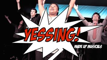 YesSing! with Special Guests The Iron Stage:...