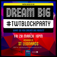 RSVP: DREAM BIG #TWTBLOCKPARTY