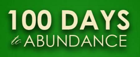 100 Days to Abundance is Back!!!