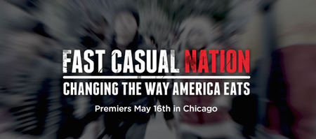 Fast Casual Nation Documentary Premiere