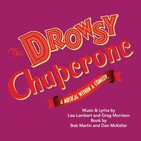 The Drowsy Chaperone Sunday Matinee Performance