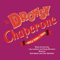 The Drowsy Chaperone Sunday Evening Performance