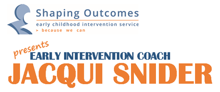 Jacqui Snider Early Intervention Coaching Workshop