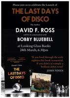 David F. Ross launches The Last Days of Disco