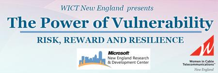 The Power of Vulnerability Risk, Reward and Resilience