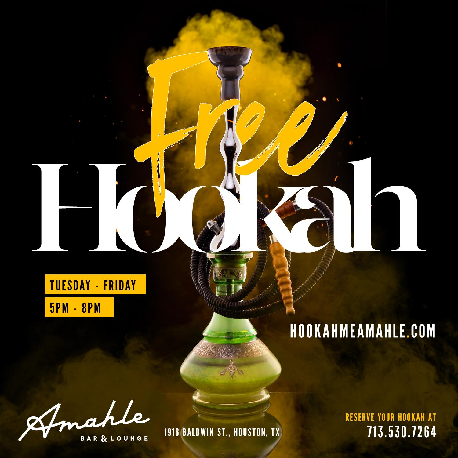 Free Hookah Every Tuesday - Friday at Amahle