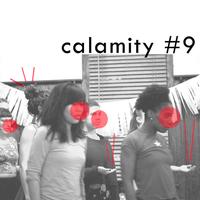 Calamity #9