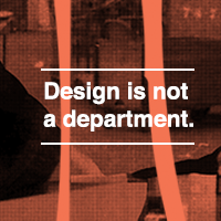 Design Is Not A Department