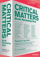 Critical Matters: Book Reviewing Now