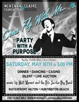 MCF's 5th Annual Party with a Purpose | Come Fly With...
