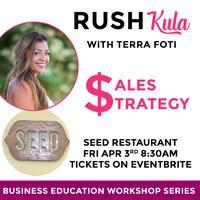 RUSH-kula Small Business Sales Workshop
