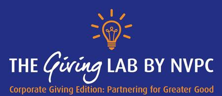 THE GIVING LAB BY NVPC  - Corporate Giving Edition:...