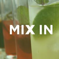 The MIX IN: Inspired Ingredients