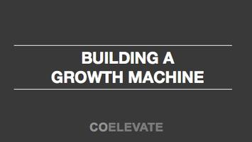 Building a Growth Machine
