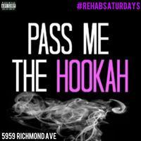 REHAB SATURDAYS @ TONYC HOOKAH LOUNGE FREE BEFORE 11PM