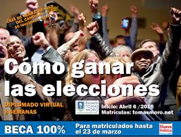 """""""Cómo Ganar las Elecciones"""" Diplomado virtual - Beca..."""