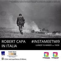 IgersMilano alla mostra di Robert Capa