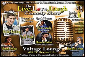 The Live, Love, Laugh Comedy Show Hosted by Shanell...