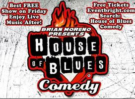 House of Blues Comedy!