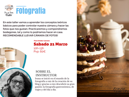Cursos artesanos gastronómicos: FOTOGRAFIA...
