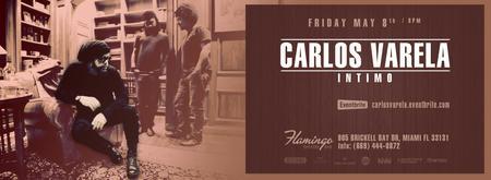 """CARLOS VARELA """"Intimo"""" (Primera Funcion)"""