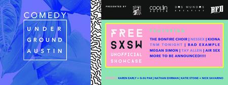 Unofficial SXSW Comedy Underground FREE Showcase