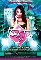 Thirst Trap Miami 2 Sat March 14