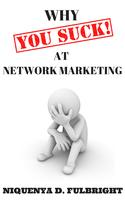 Why YOU SUCK at Network Marketing Book Launch &...