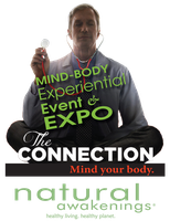 Natural Awakenings Mind-Body Experiential Event and...