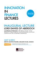 Innovation in Finance Lectures - Lord Mervyn Davies,...