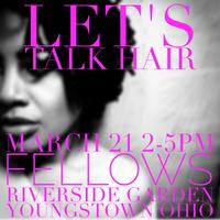 Let's Talk Hair Spring Edition