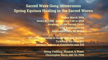 Sacred Wave Gongs Spring Equinox Healing Friday, March...
