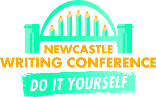 Newcastle Writing Conference 2015: Do it Yourself...