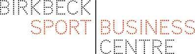 Birkbeck Sports Business Centre Public Seminar Series:...