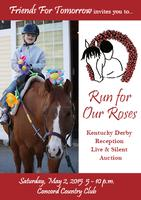 Friends For Tomorrow's Run for Our Roses Kentucky...