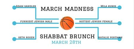 March Madness Shabbat Brunch