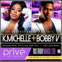 AG Entertainment Presents :: K. Michelle + Bobby V ::...