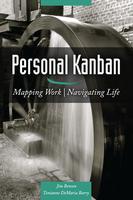 Personal Kanban (PK) workshop with Jim Benson - 20th...