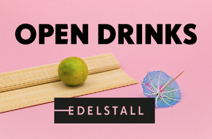 #weclash: EDELSTALL Open Drinks