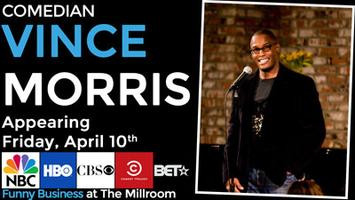 Comedian Vince Morris @ The Millroom, Presented by...