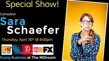 Comedian Sara Schaefer @ The Millroom, Presented by...