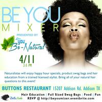 """""""Be You"""" Mixer Presented by You Be Natural"""