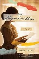 The Mapmaker's Children -Sarah McCoy pre-event