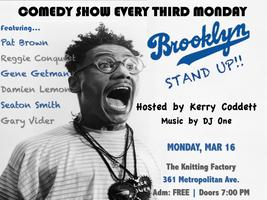 Brooklyn, Stand Up!! at Knitting Factory -  A Free Comedy...