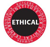 2015 Rutgers Ethical Leadership Conference: Ethics in...