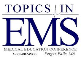 Topics in EMS: Time Critical Calls - 2016 Medical...